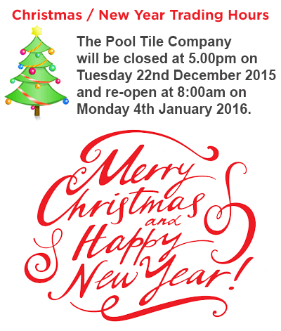 The Pool Tile Company Pty Ltd Xmas trading hours